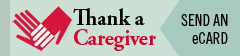 Thank a Caregiver - Send an eCard